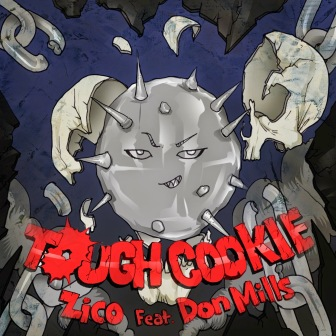 Imagini pentru zico tough cookie